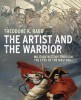 The Artist and the Warrior: Military History through the Eyes of the Masters