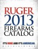 Ruger 2013 Firearms Catalog