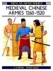 Medieval Chinese Armies 1260-1520 (Men-at-Arms Series 251)