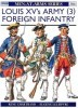 Louis XV's Army (3): Foreign Infantry and Artillery (Men-at-Arms Series 304)