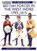 British Forces in the West Indies 1793-1815 (Men-at-Arms Series 294)