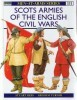Scots Armies of the English Civil Wars (Men-at-Arms Series 331)