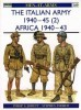 The Italian Army 1940-45 (2): Africa 1940-43 (Men-at-Arms Series 349)