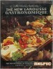 The New Larousse Gastronomique: The Encyclopedia of Food, Wine & Cookery